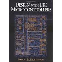 Design with PIC Microcontrollers by John B. Peatman (1996-10-17)