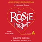 The Rosie Project: A Novel | Graeme Simsion