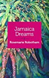img - for Jamaica Dreams: A Memoir book / textbook / text book