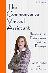 The Commonsense Virtual Assistant: Becoming an Entrepreneur Not an Employee