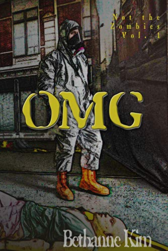 OMG! (Not the Zombies! Book 1) by [Kim, Bethanne]