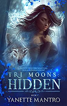 Tri Moons: Hidden by [Mantro, Yanette]