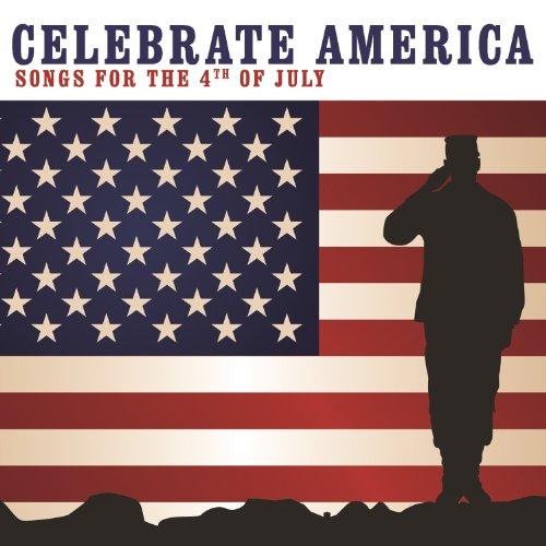 Celebrate America Songs 4th July
