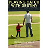 [ PLAYING CATCH WITH DESTINY: HOW THE MIRACLE BELT CHANGES LIVES Paperback ] Williamsen, MR Michael ( AUTHOR ) Feb - 05 - 2014 [ Paperback ]