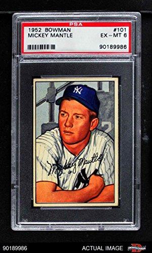 1952 Bowman # 101 Mickey Mantle New York Yankees (Baseball Card) PSA 6 - EX/MT Yankees
