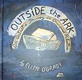 Outside the Ark, Ellen O'Grady, 0975905104