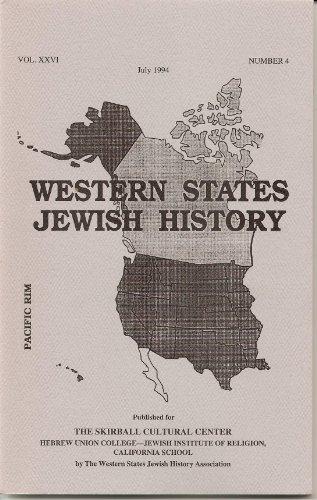 Western States Jewish History, Volume XXVI, No. 4 July 1994