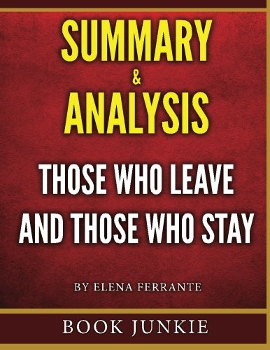 Those Who Leave and Those Who Stay - Summary & Analysis: Neapolitan Novels, Book Three