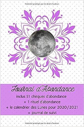 Journal d'Abondance: 51 chèques d'abondance, rituel, calendrier