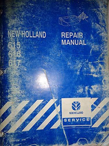 New Holland 615 616 617 Disc Mower Repair Service Manual 8/96 40061530 (New Holland 617 Disc Mower Service Manual)