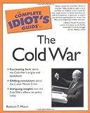 The Cold War, Robert T. Mann, 0028642465