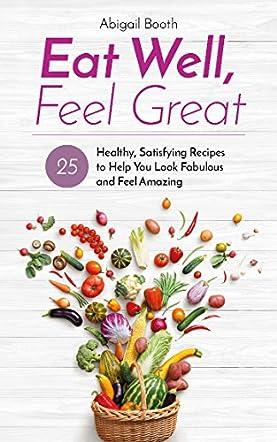 Eat Well, Feel Great