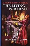 Living Portrait #18 (Judy Bolton Mysteries)