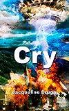 Cry, Jacqueline Druga, 1495242854