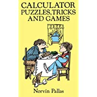 Calculator Puzzles, Tricks and Games (Dover Children's Science Books)