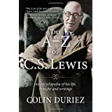 The A-Z of C S Lewis: A Complete Guide to His Life, Thoughts and Writings