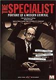 The Specialist - Portrait of a Modern Criminal by Adolf Eichmann