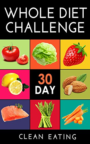 Whole 30 day whole food diet plan foods that are whole 30 day whole 30 day whole food diet plan foods that are whole 30 day whole food diet cookbook 50 whole food diet recipes and videos of foods that are whole forumfinder Choice Image