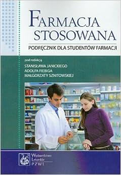 Farmacja stosowana Podrecznik dla studentow farmacji