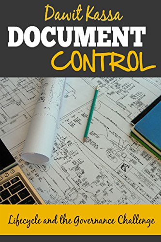 Document Control (Document Control: Lifecycle and the Governance Challenge)