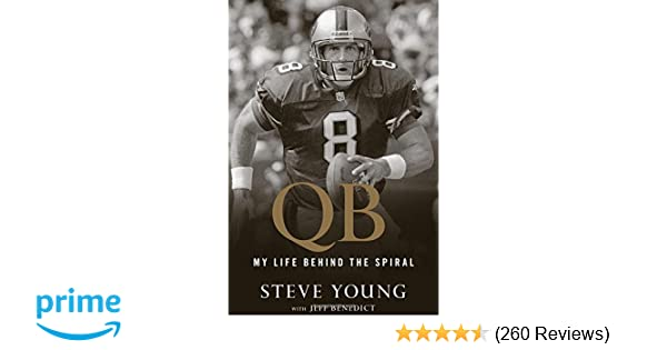 42eb07c21b6 Amazon.com  QB  My Life Behind the Spiral (9780544845763)  Steve Young