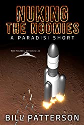 Nuking the Noomies: A Paradisi Short