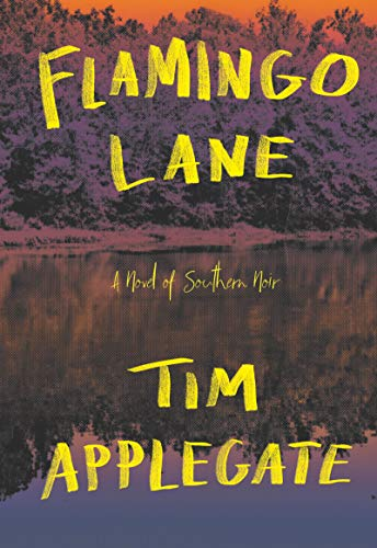 Flamingo Lane: A Novel of Southern Noir