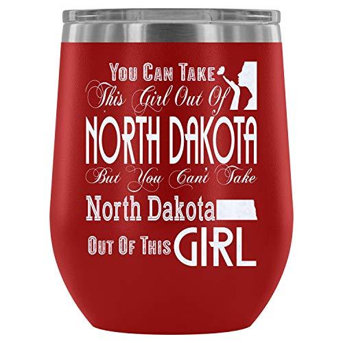 Christmas mug, Steel Stemless Wine Glass Tumbler, North Dakota Mom Vacuum Insulated Wine Tumbler, You Can Take This Girl Out Of North Dakota Wine Tumbler (Wine Tumbler 12Oz - Red)