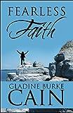 Fearless Faith, Gladine Burke Cain, 1615467025