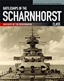 Battleships of the Scharnhorst Class, Gerhard Koop and Klaus-Peter Schmolke, 159114177X