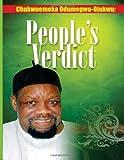 Chukwuemeka Odumegwu Ojukwu--Peoples' Verdict, Ike Ibe and Noel Chukwukadibia, 1470018640