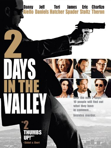 2 Days in the Valley (Down In The Valley Two By Two)