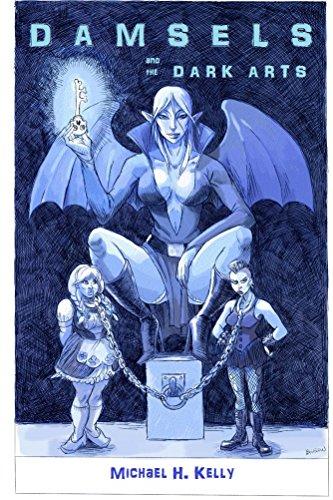 Damsels and the Dark Arts (Rampant Damsels Gutter Fantasy Book 5)
