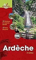 Ardèche : 10 itinéraires de randonnée détaillés, 10 fiches découverte