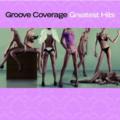 Groove Coverage - Fetenhits Best Of 2005 - Zortam Music