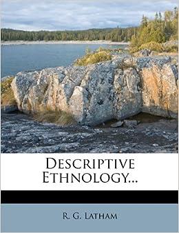 Descriptive Ethnology...