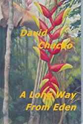 A LONG WAY FROM EDEN (The Adam Templeton Series Book 1)