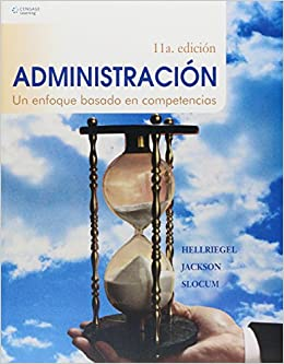 Administracion Managing/ Business Management: Un Enfoque Basado En Competencias/ a Competency-based Approach (Spanish Edition): Don Hellriegel, ...