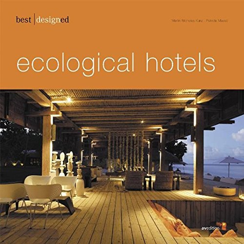 Best Designed Ecological Hotel (German and English Edition)