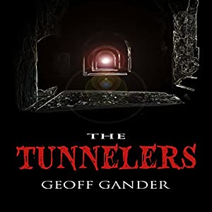 The Tunnelers Audiobook