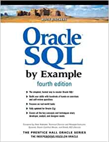 ALICE RISCHERT - Oracle SQL By Example (4th Edition) - PAPERBACK