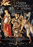 Under the Guise of Spring: A message has been found in Botticelli's Primavera