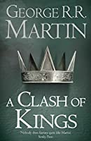 A Clash Of Kings: Book 2 Of A Song Of Ice And
