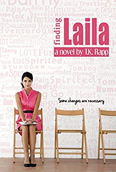 Finding Laila: Some Changes are Necessary by [Rapp, T.K.]