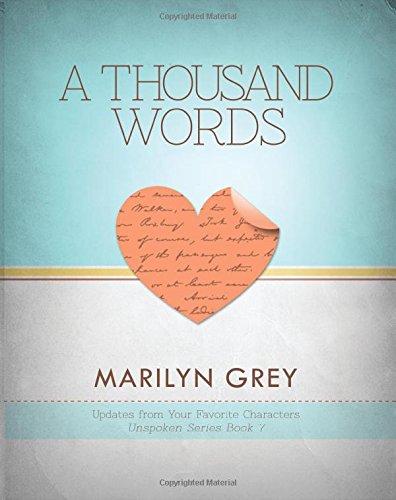Download A Thousand Words (Unspoken Series 7) (Volume 7) PDF