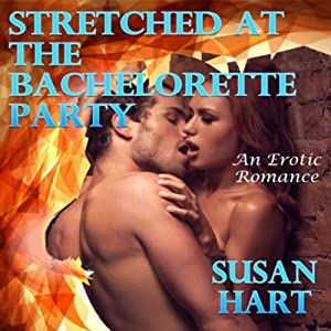 Stretched at the Bachelorette Party Audiobook