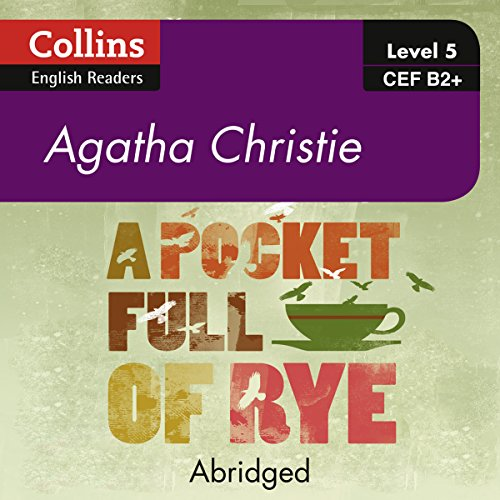 A Pocket Full of Rye: B2+ Collins Agatha Christie ELT Readers