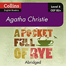 A Pocket Full of Rye: B2+ Collins Agatha Christie ELT Readers Audiobook by Agatha Christie Narrated by Gabrielle Glaister