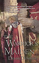 The Warrior's Maiden (The Warriors Series Book 2)