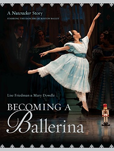 Becoming a Ballerina: A Nutcracker Story by Viking Books for Young Readers